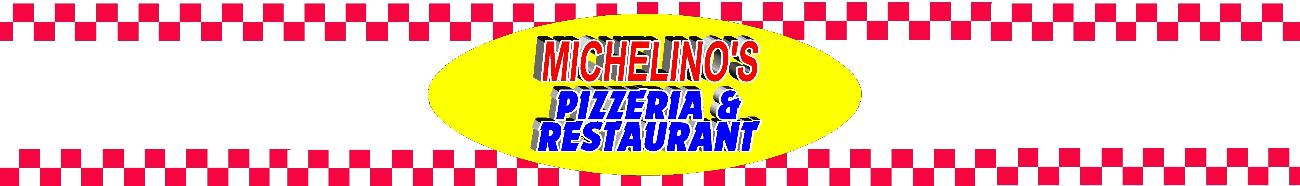 Michelinos Best Pizza In Town